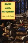 Racso and the Rats of NIMH - Jane Leslie Conly, Leonard B. Lubin, Leonard Lubin