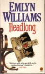 Headlong - Emlyn Williams