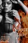 Summer Heat - Sable Jordan, Ms. Downlow, Perri Forrest, Thee KWEEN