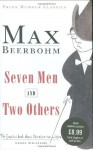 Seven Men and Two Others - Max Beerbohm