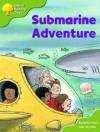 Submarine Adventure (Oxford Reading Tree: Stages 6-7: More Storybooks B, Magic Key) - Roderick Hunt, Alex Brychta