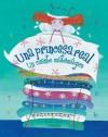 Una Princesa Real = the Real Princess: Un Cuento Matemagico - Brenda Williams, Sophie Fatus