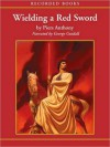 Wielding a Red Sword: Incarnations of Immortality Series, Book 4 - Piers Anthony, George Guidall