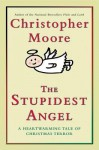 The Stupidest Angel (Audio) - Christopher Moore, Tony Roberts