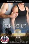 Pick Me Up - Rebecca Brochu