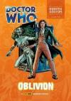 Doctor Who: Oblivion - Scott Gray, Martin Geraghty, Adrian Salmon, John Ross, Lee Sullivan, Roger Langridge