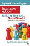 Making Sense of the Social World Interactive eBook: Methods of Investigation - Daniel F. Chambliss, Russell K. Schutt