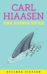 The Edible Exile - Carl Hiaasen