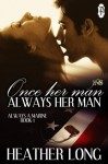 Once Her Man, Always Her Man - Heather Long