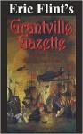 Eric Flint's Grantville Gazette Volume 23 - Eric Flint, Paula Goodlett, Garrett W. Vance