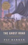 The Ghost Road (Regeneration Trilogy) - Pat Barker