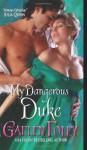 My Dangerous Duke - Gaelen Foley