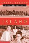 Survival (Island Series #2), Vol. 2 - Gordon Korman