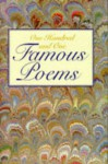 One Hundred And One Famous Poems - Walt Whitman, Henry Wadsworth Longfellow, Roy J. Cook, William Shakespeare