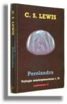 Perelandra (Trylogia międzyplanetarna, #2) - C.S. Lewis, Andrzej Polkowski