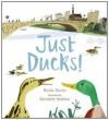 Just Ducks! - Nicola Davies