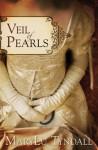 Veil of Pearls - MaryLu Tyndall