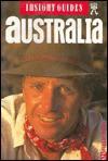 Insight Guide: Australia - Tony Perrottet, Brian Bell, Hans Johannes Hoefer, Insight Guides