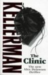 The Clinic (Alex Delaware, #11) - Jonathan Kellerman