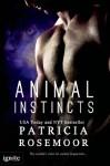 Animal Instincts - Patricia Rosemoor