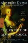 The Knight of Maison-Rouge - Lorenzo Carcaterra, Julie Rose, Alexandre Dumas