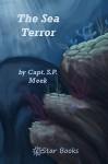 The Sea Terror - S.P. Meek