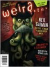 Weird Tales #352 - Ann VanderMeer, Matthew Cheney, Tim Pratt, Ben Thomas, Chris Furst, Stephen H. Segal
