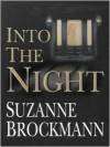 Into the Night (Troubleshooters Series #5) - Suzanne Brockmann, Deborah Hazlett