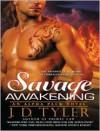 Savage Awakening - J.D. Tyler, Kirsten Potter