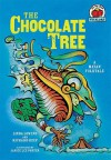 The Chocolate Tree: A Mayan Folktale - Linda Lowery, Richard Cleminson Keep, Janice Lee Porter