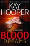 Blood Dreams - Kay Hooper