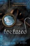 Tortured - Caragh M. O'Brien