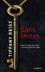 Sans limites (Mosaïc) (French Edition) - Tiffany Reisz