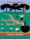 Trouble in Spades (Nina Quinn, #2) - Heather Webber