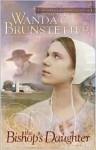 The Bishop's Daughter - Wanda E. Brunstetter
