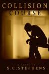 Collision Course - S.C. Stephens