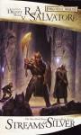 Streams of Silver (Forgotten Realms: Icewind Dale, #2; Legend of Drizzt, #5) - R.A. Salvatore