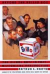 Beyond the Brillo Box: The Visual Arts in Post-Historical Perspective - Arthur C. Danto