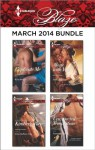Harlequin Blaze March 2014 Bundle: Captivate Me\Texas Outlaws: Cole\Alone with You\Unexpected Temptation - Kira Sinclair, Kimberly Raye, Debbi Rawlins, Samantha Hunter