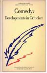 Comedy: Developments in Criticism: A Casebook - D.J. Palmer