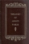 Treasury Of Aesop's Fables - Oliver Goldsmith