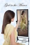 Girl in the Mirror - Kate Farrell