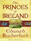 The Princes of Ireland - Edward Rutherfurd, John Keating