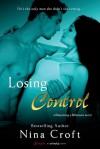 Losing Control (A Babysitting a Billionaire Novel) - Nina Croft