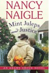 Mint Juleps and Justice - Nancy Naigle