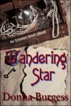 Wandering Star - Donna Burgess