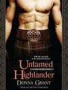 Untamed Highlander - Donna Grant, Antony Ferguson