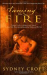 Taming the Fire - Sydney Croft