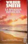 La spiaggia infuocata - Wilbur Smith, Carlo Brera