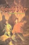 Weirdo's War - Michael Coleman